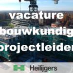 vacature bouwkundig projectleider bouwbedrijf Heilijgers Amersfoort